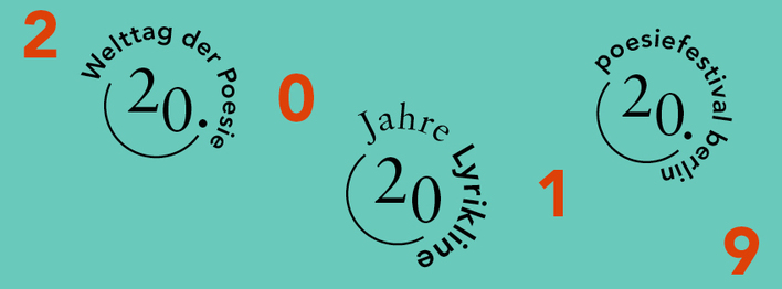 20 Years of Lyrikline | 20th Welttag der Poesie 21/3 | 20th poesiefestival berlin 14-20/6